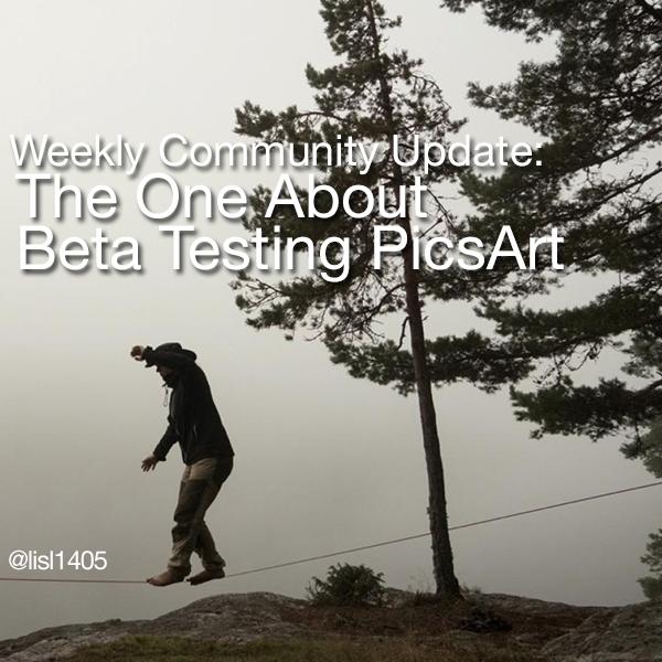Beta Testing PicsArt